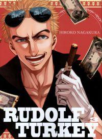 Rudolf Turkey T3 : , manga chez Komikku éditions de Nagakura