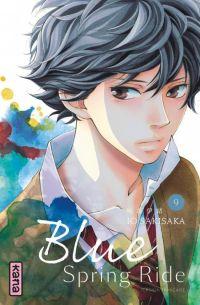 Blue spring ride T9 : , manga chez Kana de Sakisaka