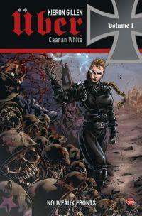 Über T1 : Nouveaux fronts, comics chez Panini Comics de Gillen, White, Digikore studio