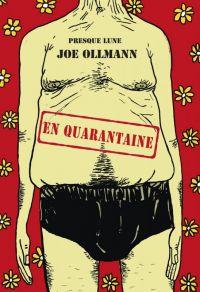 En quarantaine : , comics chez Presque Lune de Ollmann