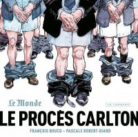 Le Procès Carlton, bd chez Le Lombard de Robert-Diard, Boucq