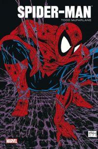 Spider-Man par Todd McFarlane, comics chez Panini Comics de McFarlane, Liefeld, Nicieza, Magyar, Williams, Lee, Kemp, Wright, Sharen, Murray