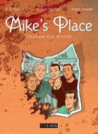 Mike's Place : Chronique d'un attentat (0), comics chez Steinkis de Faudem, Baxter, Shadmi