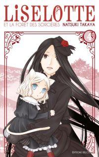 Liselotte et la forêt des sorcières  T4, manga chez Delcourt de Takaya