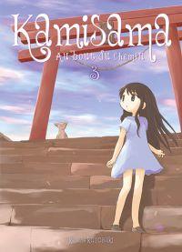 Kamisama T3 : Au bout du chemin (0), manga chez Ki-oon de Kotobuki