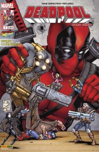 Deadpool (revue) – Hors série, T3 : Deadpool vs X-Force (0), comics chez Panini Comics de Swierczynski, Hicks, Larraz, Woodard, Peter, Davis