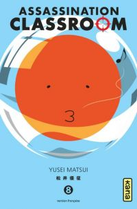 Assassination classroom T8, manga chez Kana de Yusei