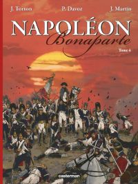 Napoléon Bonaparte T4, bd chez Casterman de Torton, Davoz