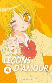 Leçons d'amour T4, manga chez Delcourt de Yabuuchi