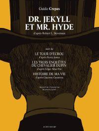 Dr. Jekyll et Mr. Hyde, bd chez Actes Sud BD de Crepax
