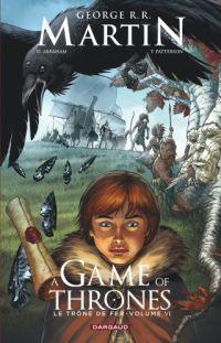 A Game of thrones – Saison 1, T6, comics chez Dargaud de Abraham, Martin, Patterson, Nunes