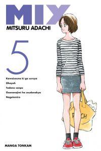 Mix  T5 : , manga chez Tonkam de Adachi