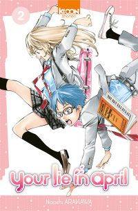 Your lie in april  T2, manga chez Ki-oon de Arakawa