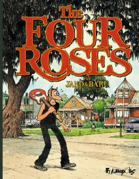 The Four roses, bd chez Futuropolis de Baru, Jano