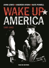 Wake up America T2 : 1960-1963, comics chez Rue de Sèvres de Lewis, Aydin, Powell