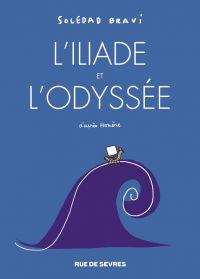 L'iliade et l'odyssée, bd chez Rue de Sèvres de Bravi
