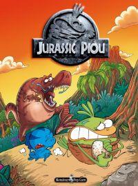 Le piou T4 : Jurassic Piou (0), bd chez Monsieur Pop Corn de Lapuss', Baba, Tartuff
