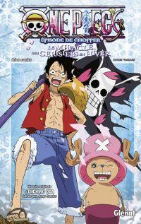 One Piece - Episode de Chopper : Le miracle des cerisiers en hiver (0), manga chez Glénat de Oda