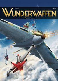 Wunderwaffen T7 : Amerika Bomber (0), bd chez Soleil de Richard D.Nolane, Vicanovic-Maza, Miljic