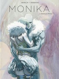 Monika T2 : Vanilla Dolls (0), bd chez Dupuis de Barboni, March