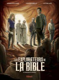 Les Explorateurs de la Bible T1 : Le manuscrit de Sokoka (0), bd chez Glénat de Bertorello, Delalande, Lapo, Mogavino