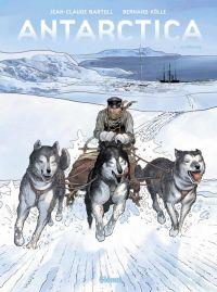 Antarctica T2 : Hivernage (0), bd chez Glénat de Bartoll, Kölle, Davidenko