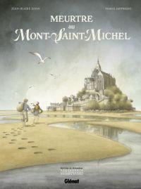 Meurtre au Mont Saint Michel, bd chez Glénat de Djian, Jaffredo
