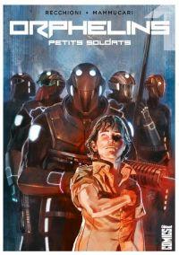 Orphelins T1 : Petits soldats (0), comics chez Glénat de Recchioni, Bignamini, mammucari, Léoni, De Felici, Carnevale