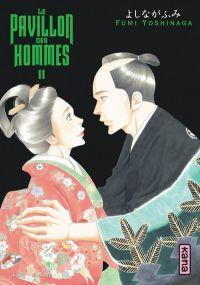Le pavillon des hommes T11, manga chez Kana de Yoshinaga