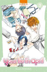 Your lie in april  T3, manga chez Ki-oon de Arakawa