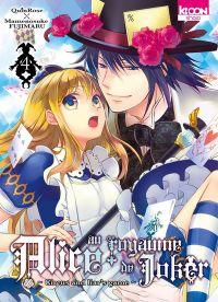 Alice au royaume de joker T4, manga chez Ki-oon de Quinrose, Fujimaru