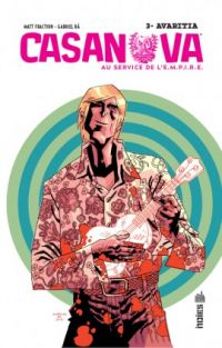Casanova T3 : Avaritia, comics chez Urban Comics de Fraction, Ba, Peter