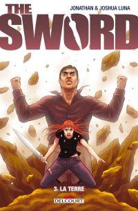The Sword T3 : La terre (0), comics chez Delcourt de Luna, Luna
