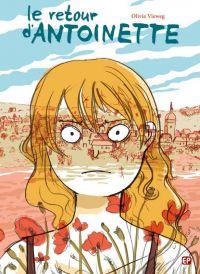 Le Retour d'Antoinette, bd chez EP Editions de Vieweg