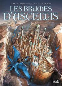 Les brumes d'Asceltis T7 : Jérasem (0), bd chez Soleil de Jarry, Negrin, Vattani