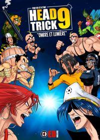Head-trick T9 : , manga chez ED Edition de E., D., K'Yat