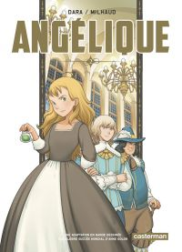 Angélique T2, manga chez Casterman de Golon, Milhaud, Dara