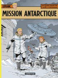 Lefranc T26 : Mission Antarctique (0), bd chez Casterman de Corteggiani, Alvès, Bonaventure