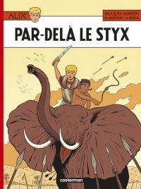 Alix T34 : Par-delà le Styx (0), bd chez Casterman de Breda, Jailloux, le Gall
