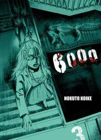 6000 T3, manga chez Komikku éditions de Koike