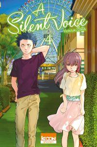 A Silent Voice T4, manga chez Ki-oon de Oima