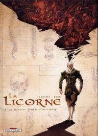 La licorne T1 : Le Dernier Temple d'Asclépios (0), bd chez Delcourt de Gabella, Jean