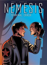 Nemesis – cycle 1, T5 : Terminal Crash (0), bd chez Soleil de Ange, Janolle, Ngam