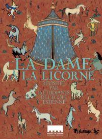 La Dame à la licorne : , bd chez Futuropolis de Collectif