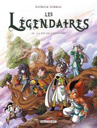 Les légendaires T18 : La fin de l'histoire ?, bd chez Delcourt de Sobral