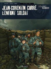 Jean-Corentin Carré, l'enfant soldat T2 : 1916-1917 (0), bd chez Paquet de Bresson, Chouin, Larme