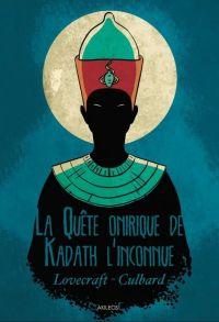 La Quête onirique de Kadath l'inconnue : , comics chez Akileos de Lovecraft, Culbard