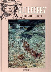 Blueberry – cycle 10 : Tombstone, T29 : Apaches (0), bd chez Hachette de Charlier, Giraud, Breton, Smulkowski, Champeval