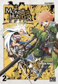 Monster hunter Epic T2, manga chez Pika de Fuse, Capcom