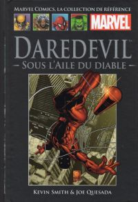Marvel Comics, la collection de référence T20 : Daredevil - Sous l'aile du diable (0), comics chez Hachette de Smith, Quesada, Haberlin, Kemp, Isanove, Avalon studios, Palmiotti